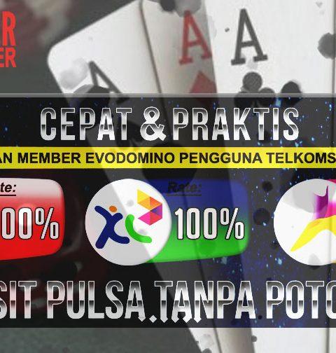 Evodomino - Deposit Pulsa Tanpa Potongan - Craftbeertastings